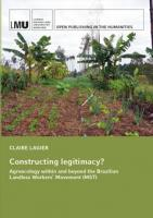 Titelbild für Constructing legitimacy? Agroecology within and beyond the Brazilian Landless Workers' Movement (MST)