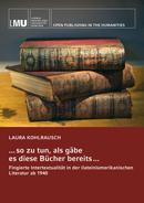 Titelbild für . . . so zu tun, als gäbe es diese Bücher bereits . . .: Fingierte Intertextualität in der (latein)amerikanischen Literatur ab 1940