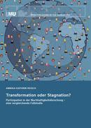 Titelbild für Transformation oder Stagnation? Partizipation in der Nachhaltigkeitsforschung – eine vergleichende Fallstudie