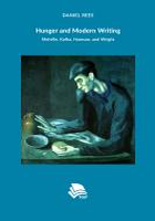 Titelbild für Hunger and Modern Writing: Melville, Kafka, Hamsun, and Wright